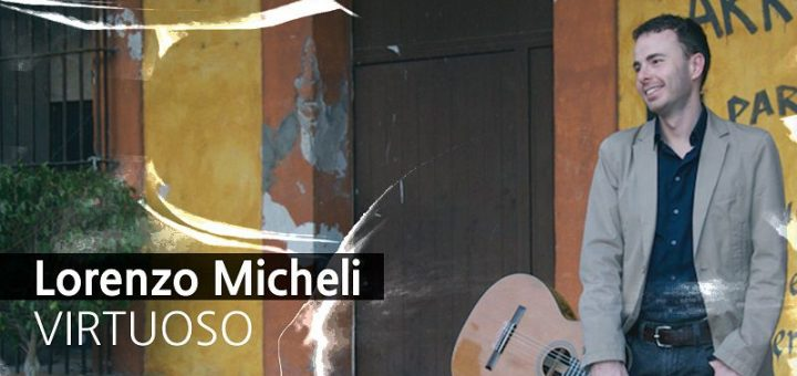 کوتاه درباره لورنزو میکلی؛ تکنواز گیتار کلاسیک 1